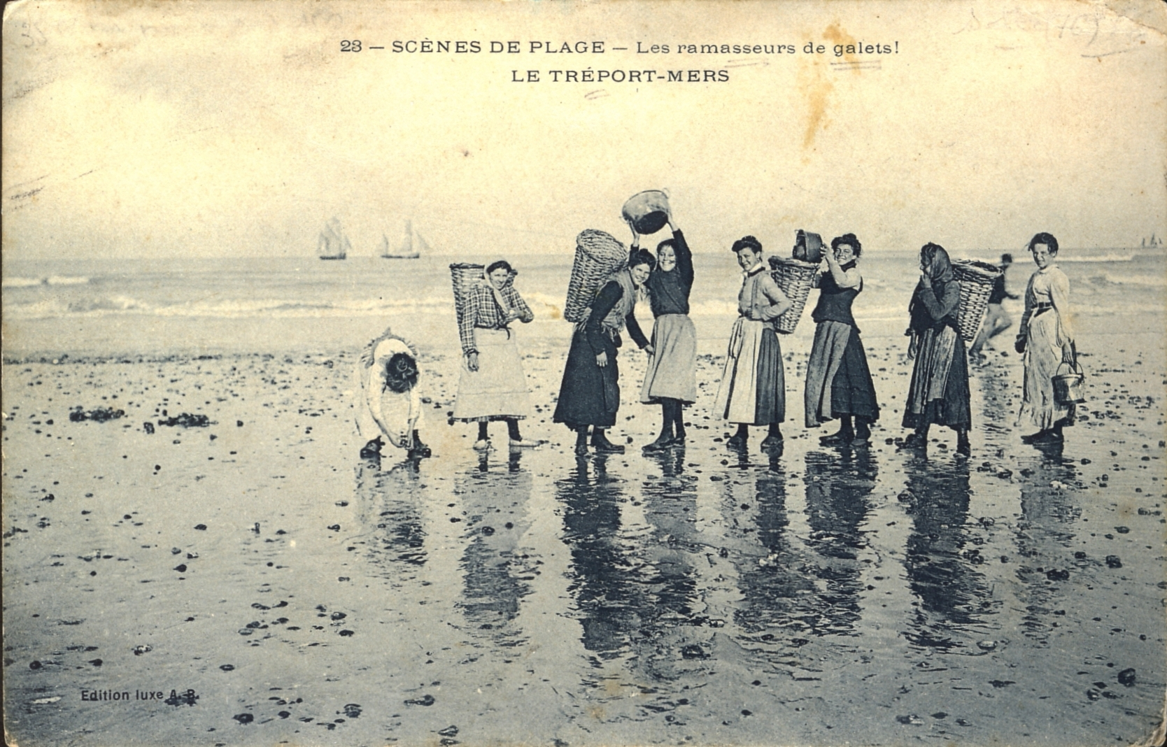 Le Treport-Mers,  Normandy, - Le ramasseurs de galets  (the pebble gatherers) early 1900s